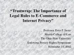 """""""Trustwrap: The Importance of Legal Rules to E-Commerce and Internet Privacy"""""""