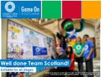 Well done Team Scotland!