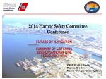 2014 Harbor Safety Committee Conference