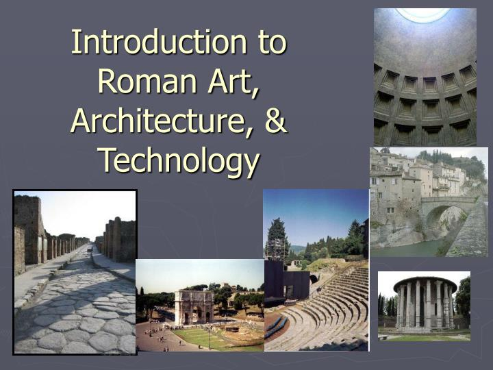 introduction to roman art architecture technology n.