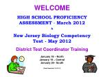 WELCOME HIGH SCHOOL PROFICIENCY ASSESSMENT - March 2012 &