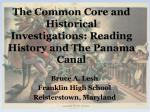 The Common Core and Historical Investigations: Reading History and The Panama Canal