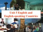 Unit 5 English and  English-speaking Countries
