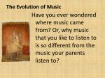 The Evolution of Music