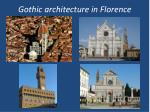 Gothic architecture inFlorence