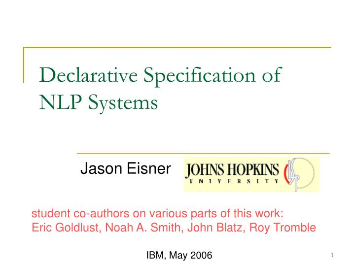 declarative specification of nlp systems n.