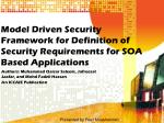 Model Driven Security Framework for Definition of Security Requirements for SOA Based Applications