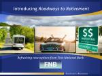 Introducing Roadways to Retirement