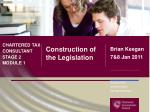 Construction of the Legislation