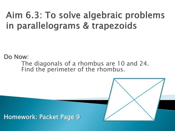 aim 6 3 to solve algebraic problems in parallelograms trapezoids n.
