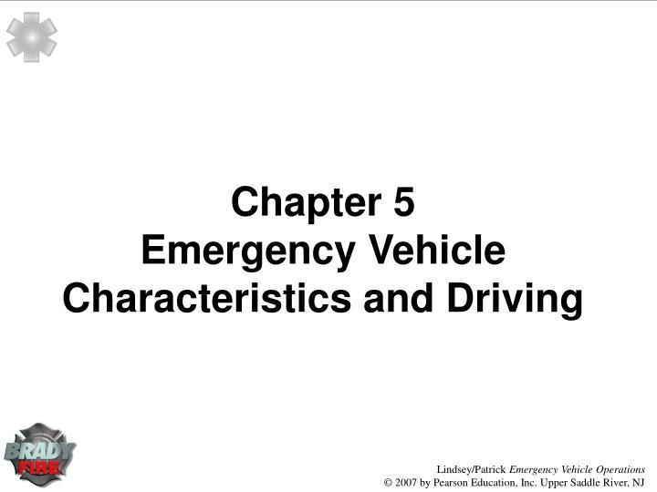 chapter 5 emergency vehicle characteristics and driving n.