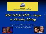 KID HEALTHY – Steps to Healthy Living