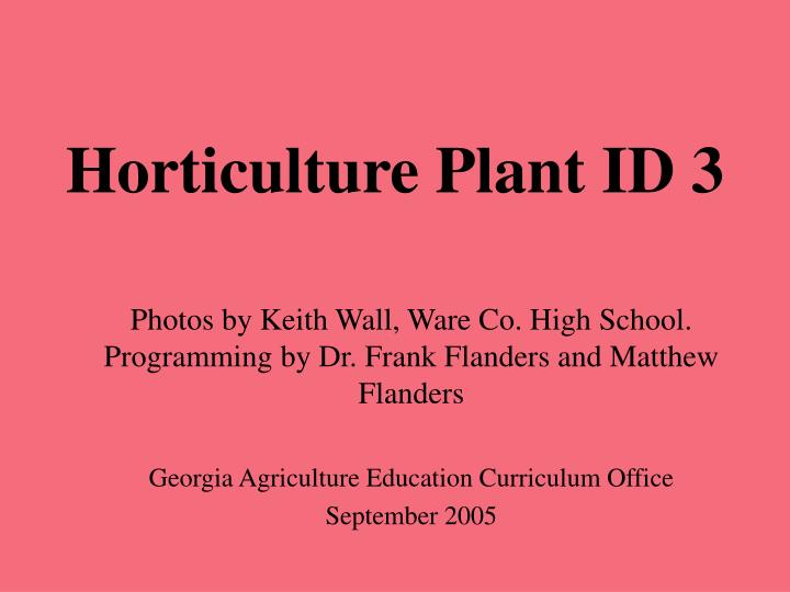 horticulture plant id 3 n.