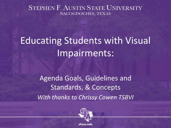 educating students with visual impairments n.