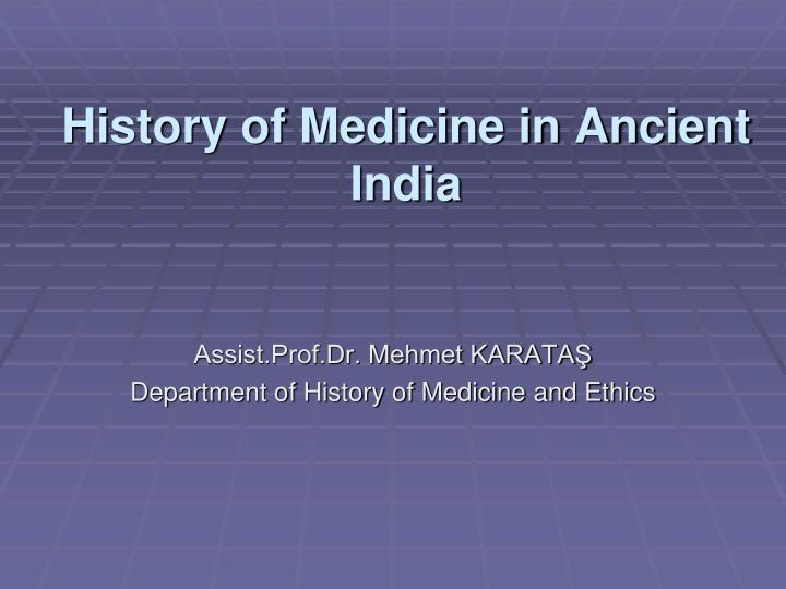 history of medicine in ancient india n.