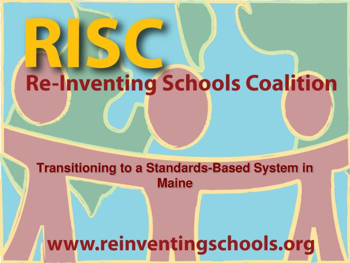 transitioning to a standards based system in maine n.