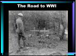 The Road to WWI