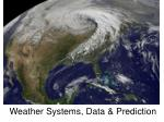 Weather Systems, Data & Prediction