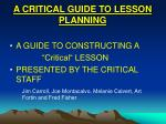 A CRITICAL GUIDE TO LESSON PLANNING