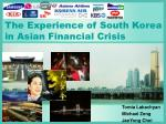 The Experience of South Korea in Asian Financial Crisis