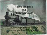 """Riding the Rails and  """"Hobo Jungles"""""""
