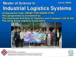 Master of Science in Industrial Logistics Systems