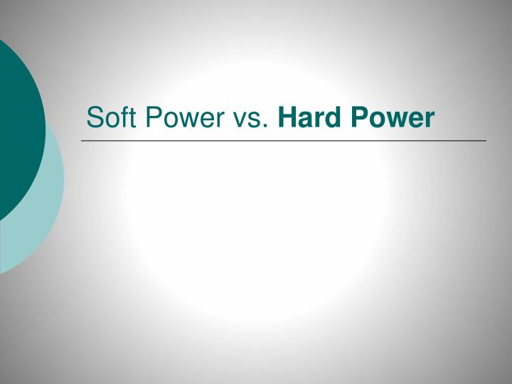 soft power vs hard power n.