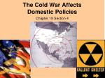 The Cold War Affects Domestic Policies