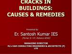 CRACKS IN BUILDINGS: CAUSES & REMEDIES