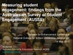 Measuring student engagement: findings from the Australasian Survey of Student Engagement (AUSSE)
