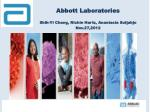 Abbott Laboratories Shih-Yi Chang, Richie Hartz, Anastasia Sutjahjo Nov.27,2012