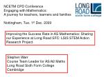 NCETM CPD Conference Engaging with Mathematics: A journey for teachers, learners and families