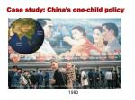 Case study: China's one-child policy