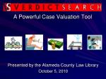 A Powerful Case Valuation Tool