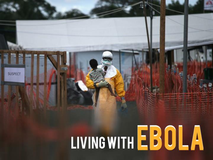 Living with Ebola in West Africa