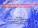 Upper Ocean Response and Feedback to 2002 Hurricanes Isidore and Lili in Tandem