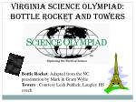Virginia Science Olympiad: Bottle rocket and towers