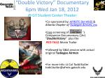"""Double Victory"" Documentary  6pm Wed Jan 18, 2012 @ GT  Student  Center  Theater"
