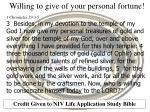 Willing to give of your personal fortune! 1 Chronicles 29:3-5