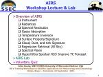 AIRS Workshop Lecture & Lab
