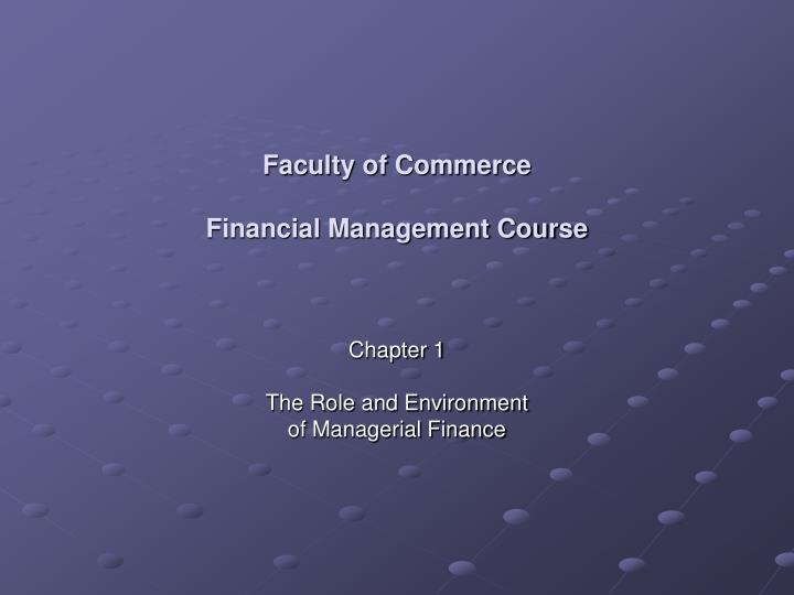 faculty of commerce financial management course n.