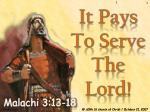 It Pays To Serve The Lord!