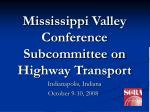 Mississippi Valley Conference Subcommittee on Highway Transport