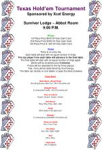 Texas Hold'em Tournament Sponsored by Xcel Energy Sunriver Lodge ~ Abbot Room 9:00 P.M. Prizes