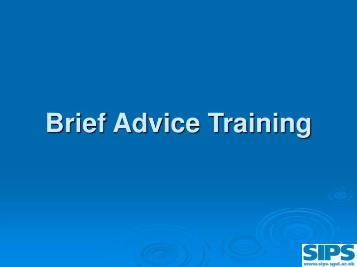 brief advice training n.