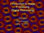 Introduction to Image Processing (Signal Processing)