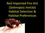 Red Imported Fire Ant ( Solenopsis invicta ) Habitat Selection & Habitat Preferences