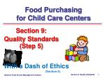 Section 9: Quality Standards (Step 5)