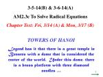 3-5-14(B) & 3-6-14(A) AM2.3c To Solve Radical Equations