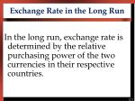 Exchange Rate in the Long Run